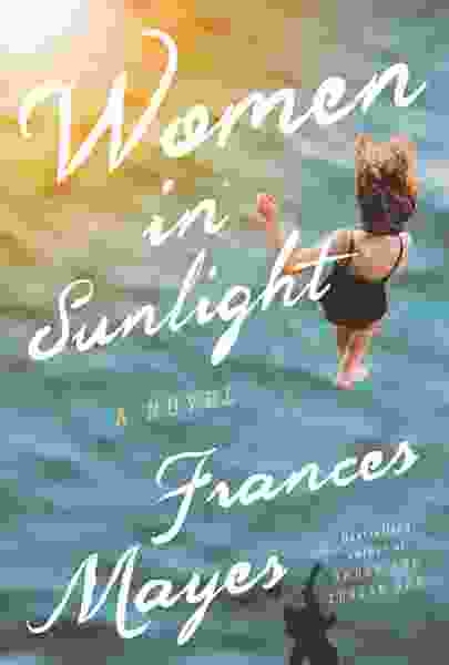 Frances Mayes' new Tuscan novel is the 'Eat, Pray, Love' for women of a certain age