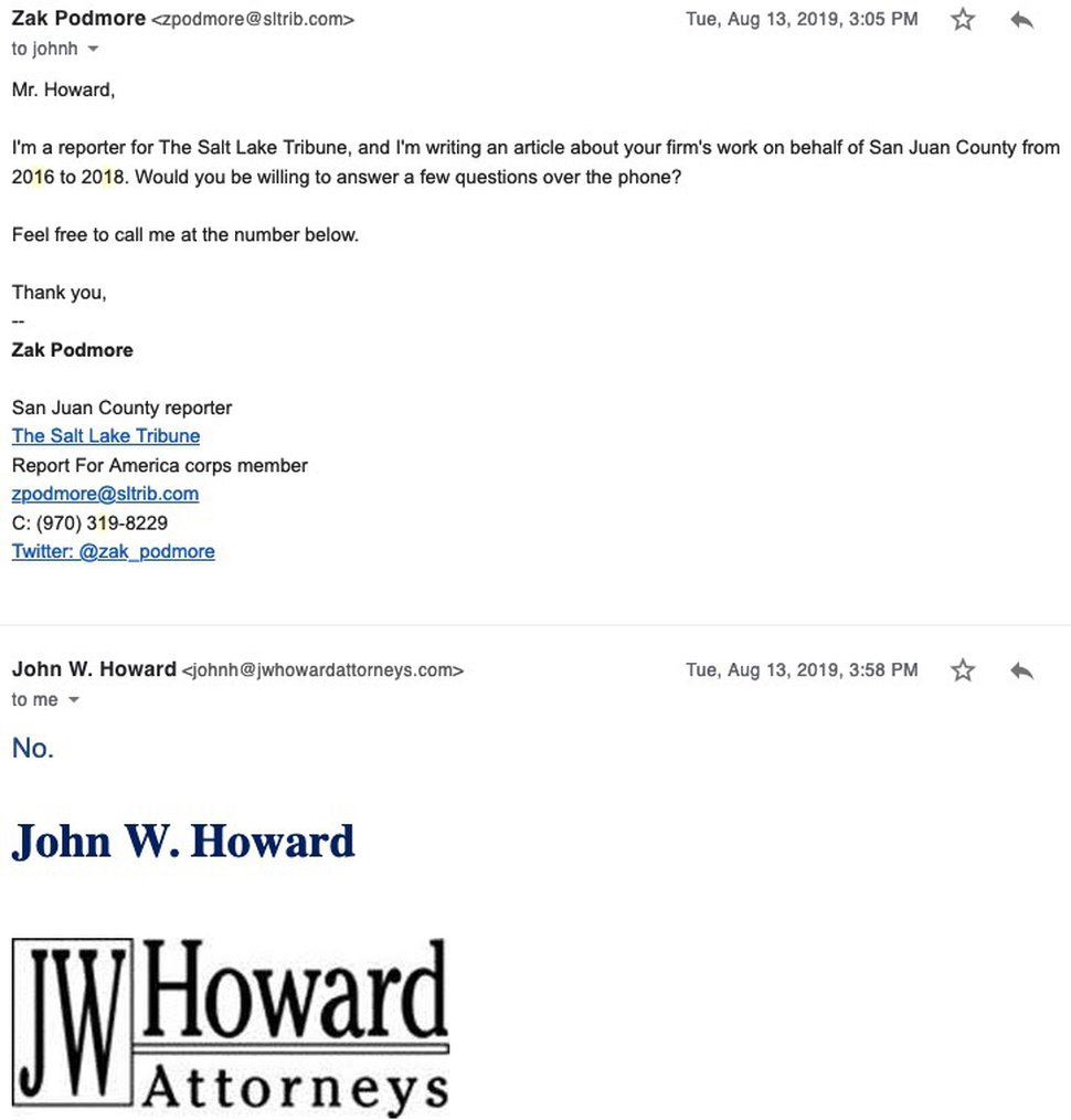 (Screenshot) An August 2019 email exchange between The Salt Lake Tribune and attorney John Howard for which Howard charged San Juan County taxpayers $50.