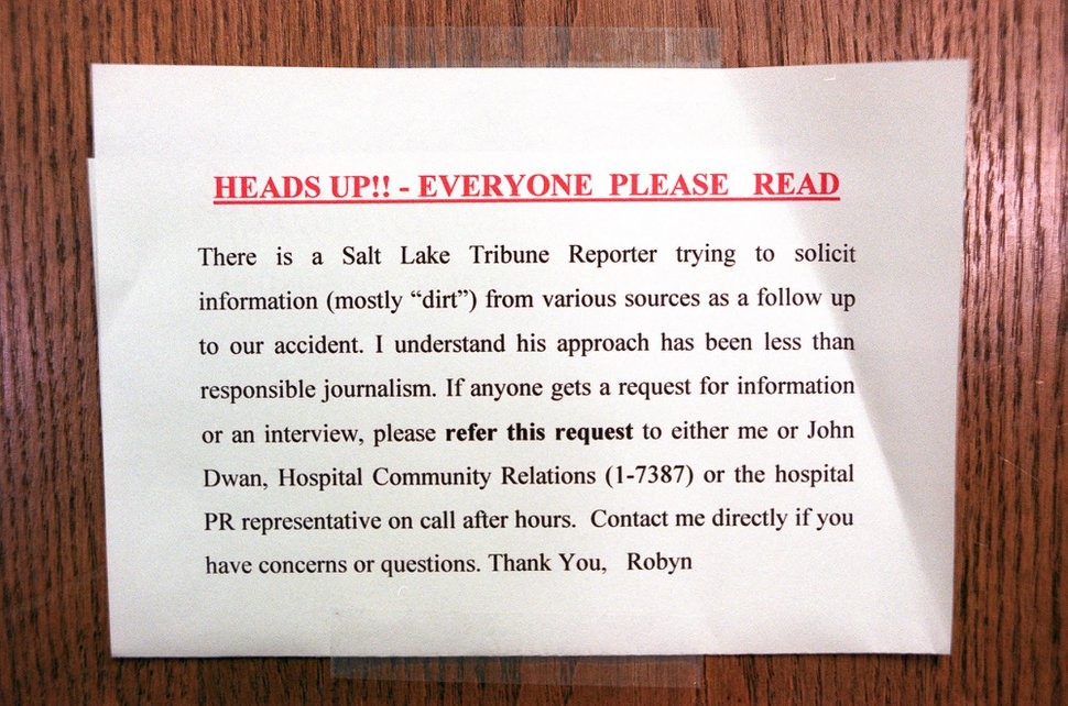 (Trent Nelson | The Salt Lake Tribune) Memo posted at the University Hospital regarding Tribune reporter Glen Warchol's attempt to write a story on AirMed, April 22, 1998.