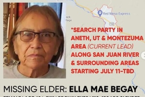 (MMIWhoIsMissing) Ella Mae Begay, a 62-year-old Navajo woman, has been missing since June. Searches have extended into southern Utah.