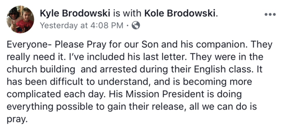 (Courtesy Facebook) The father of on of the LDS missionaries/volunteers taken into custody in Russia posted a plea for prayers on Facebook.