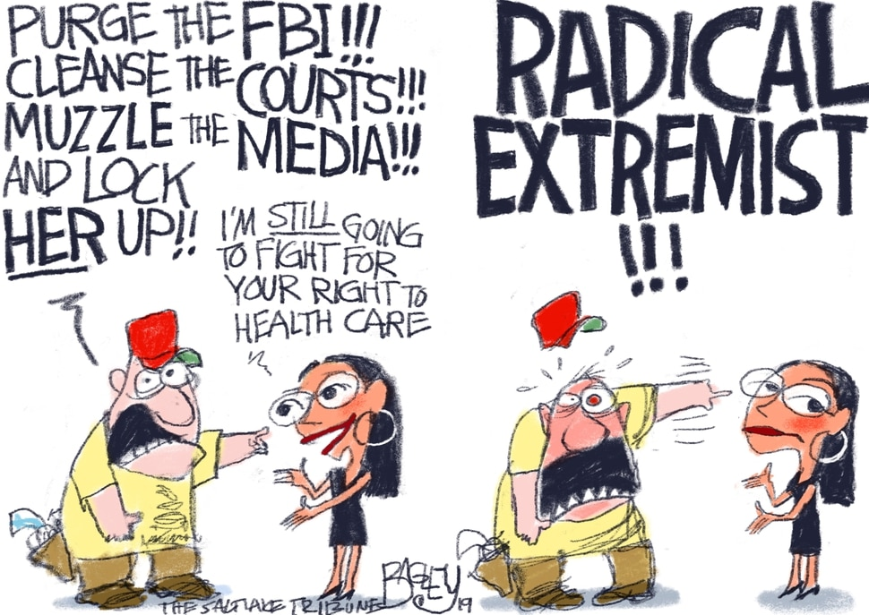 (Pat Bagley | The Salt Lake Tribune) This Pat Bagley cartoon, titled Radical Extremists, appears in The Salt Lake Tribune on Tuesday, April 9, 2019.