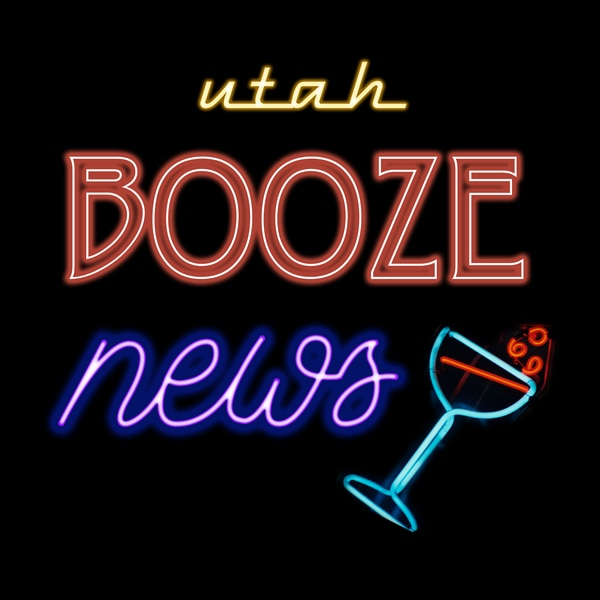 Utah 'Booze News' podcast: The end of the 'Zion Ceiling,' DUI update and liquor questions answered